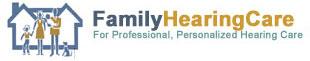 Family Hearing Care - http://familyhearingcare.com